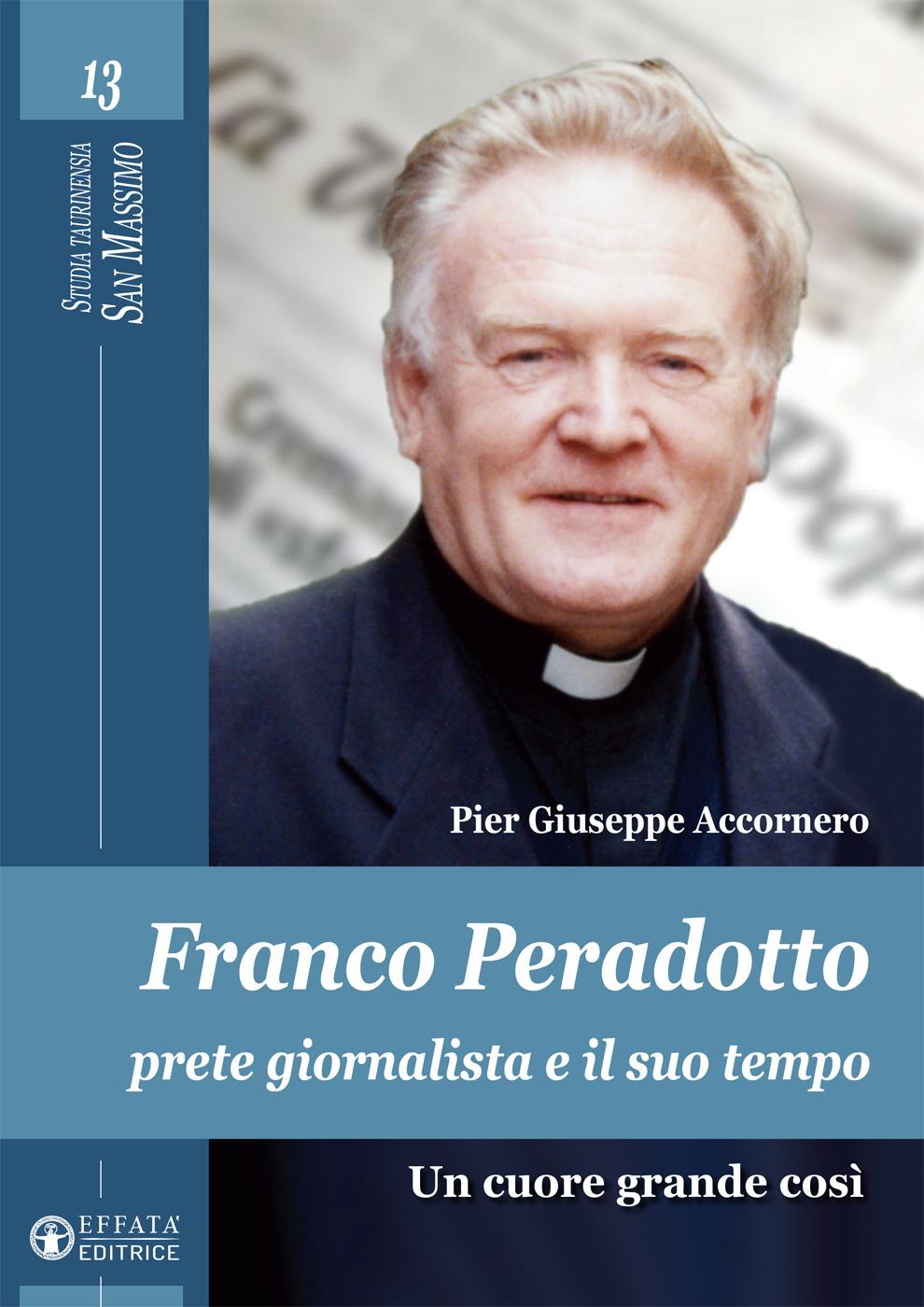 Franco-Peradotto-prete-giornalista-e-il-suo-tempo