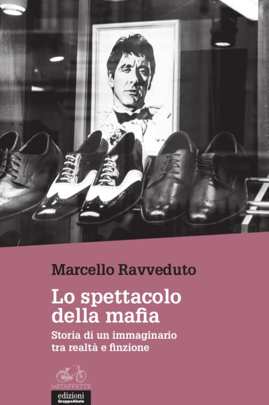 Copertina_lo_spettacolo_della_mafia-532x800